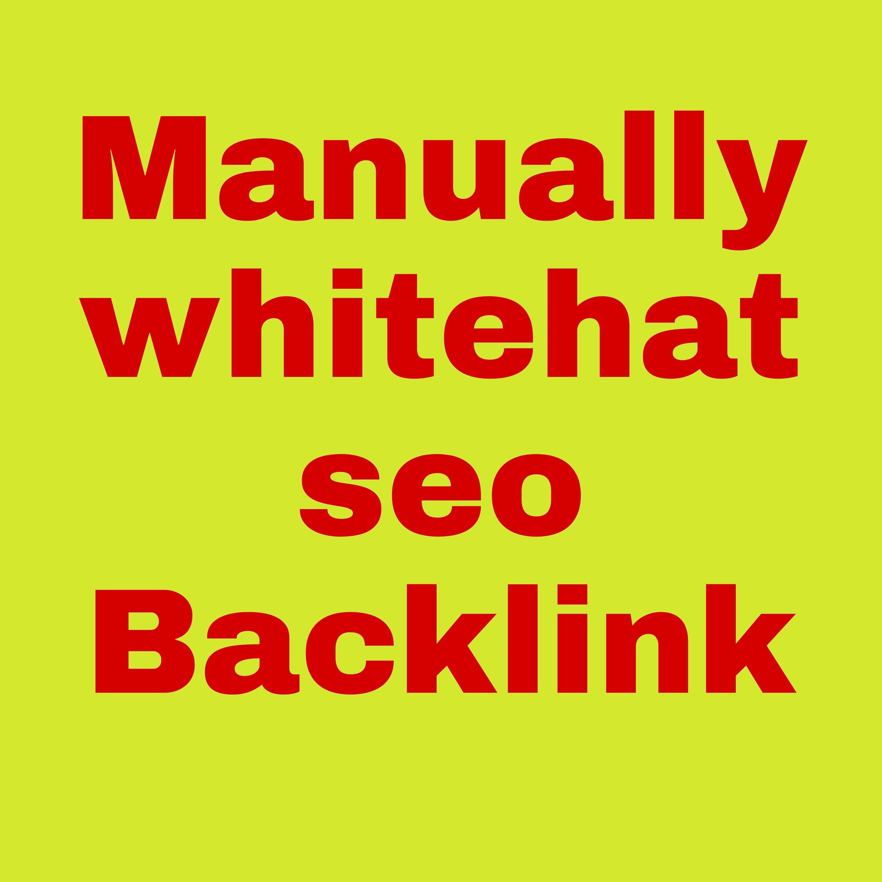 100+ Manually Whitehat Authority Backlinks For Google Ranking