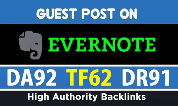 Guest Post on Evernote with DA 90+ with Permanent Post
