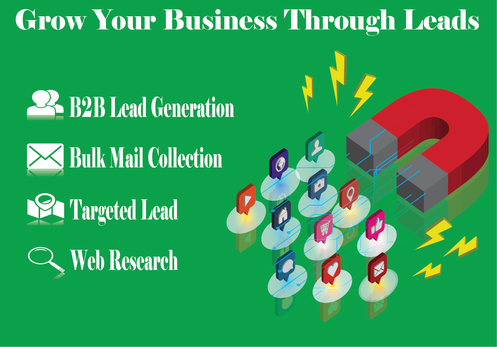 I will provide authentic leads to grow your business