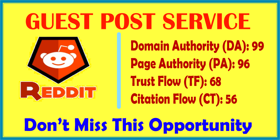 I Will Write And Publish A Guest Post On Reddit DA 99,  PA 96 With Google Index Guaranteed SEO Backli