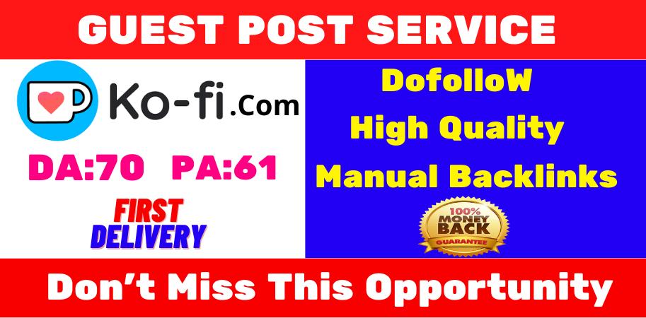 write and publish unique content guest posts on ko-fi. com DA 70 websites