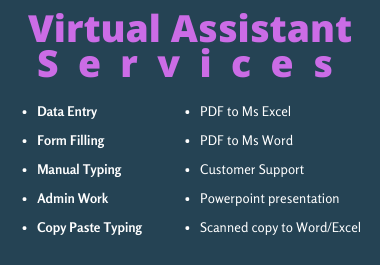 Data Entry,  Form filling,  Copy typing and Admin Support work