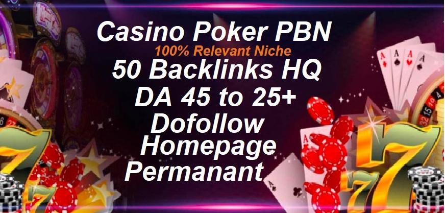 Create 50 Casino poker Gambling PBN Dofollow Permanent Homepage PBN Backlink
