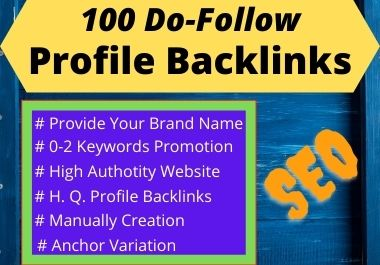 Manually Build 100 High-Quality Profile Backlinks SEO Ranking