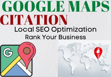 Create 200 Google Map Citations Backlinks In Local SEO To Drive More Customers
