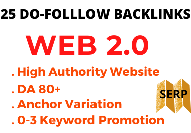 25 DO-FOLLOW DA 80+ WEB 2.0 Backlinks on SEO Ranking