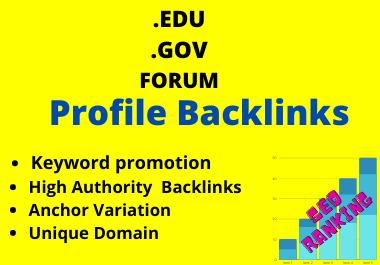 100 Manual. GOV, . EDU,  Forum Profile Backlinks On SERPs Ranking
