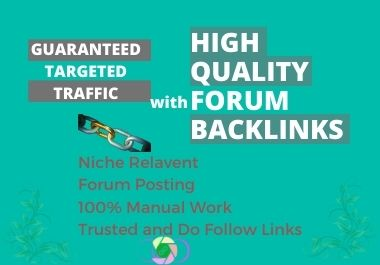 I will do niche related HQ 50 forum posting backlinks manually