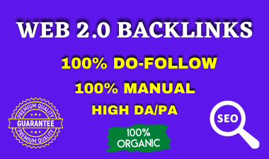 I will create 20+ High Authority Do-Follow Web 2.0 backlinks