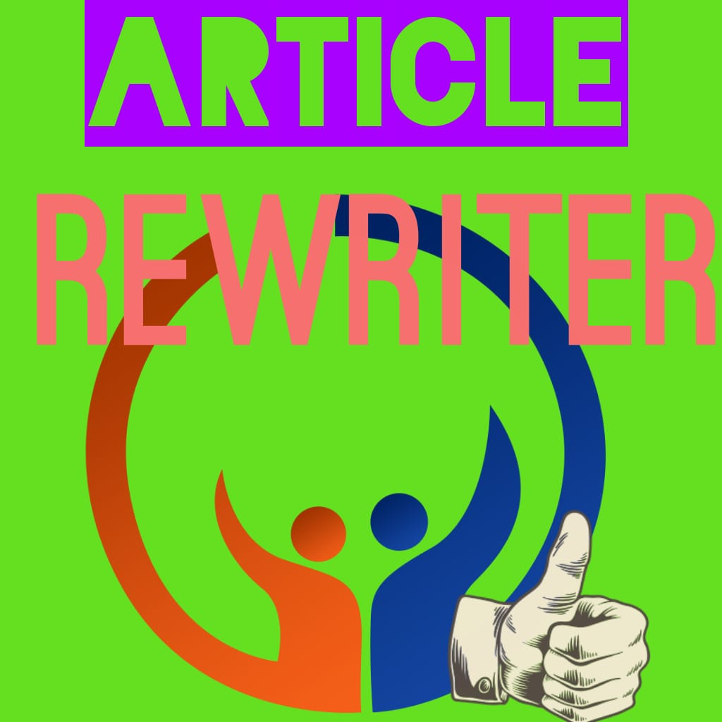 Article Rewriter for Blogger unique software for Digital marketing