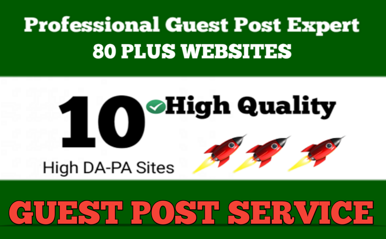 write and publish 10 high quality guest post DA 90+ sites