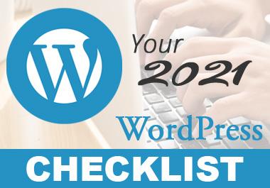I will give you my 2021 WordPress Checklist