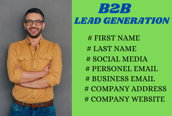 I Will Do 100 B2B Lead Generation And Build Prospect Email List