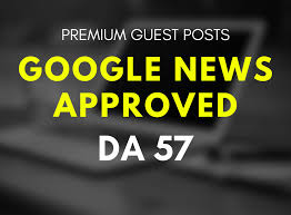 Guest Post On Google News Approved Website Da 57
