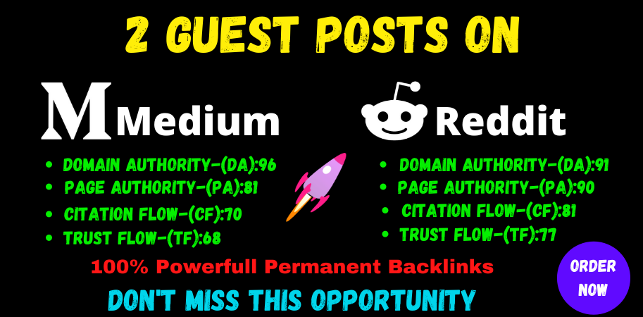 Write And Publish 2 Guest post on Medium & Reddit High Quality SEO Backlinks
