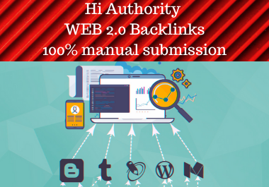Web 2.0 Backlinks And Web 2.0 Profile Backlinks Get 30 Effective High Authority Backlink