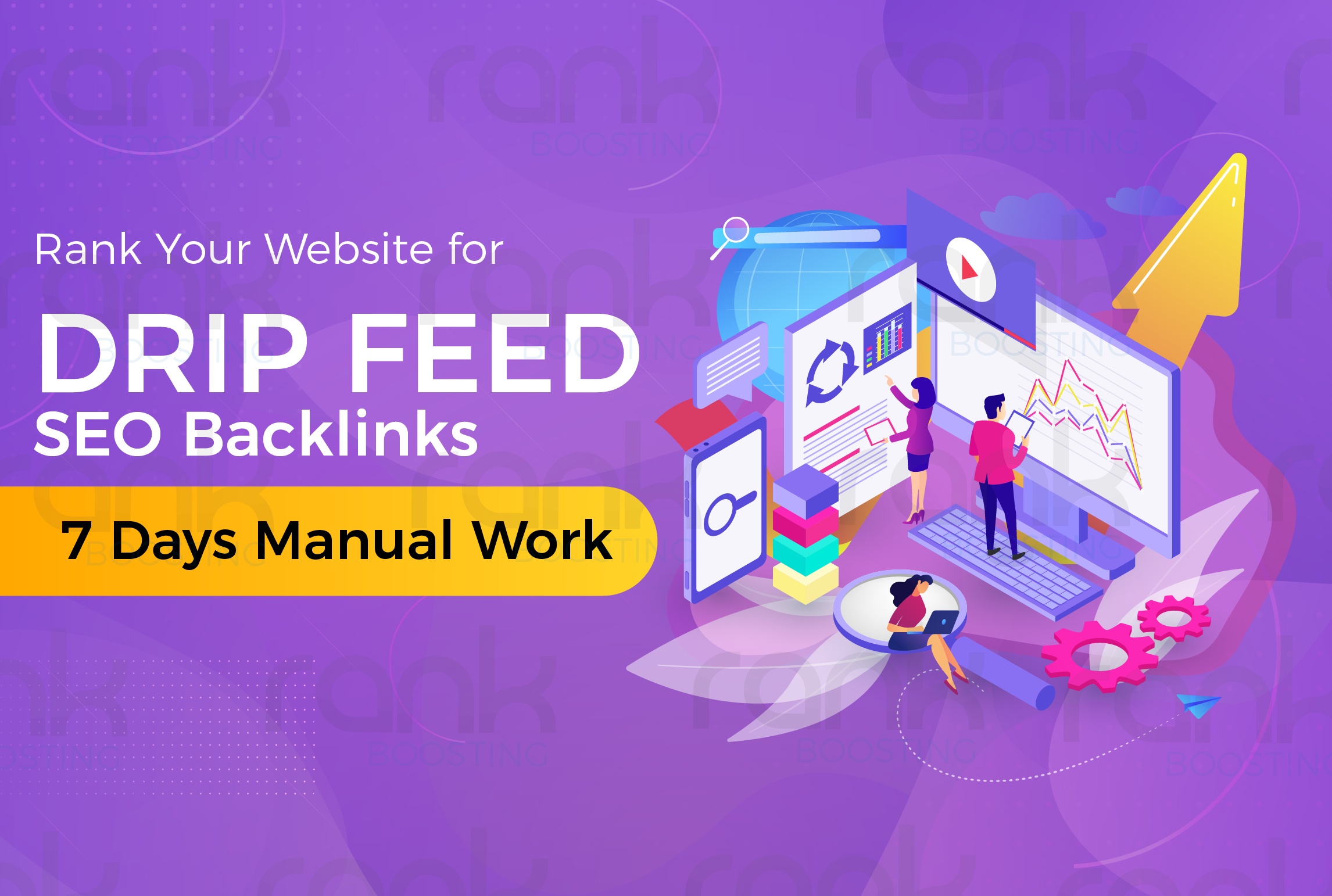 Rank Your Website for Dripfeed SEO Backlinks 7 Days Manual Work