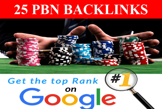 25 High DA PBN High Authority Backlinks for Casino,  Poker & Gambling sites Ranking