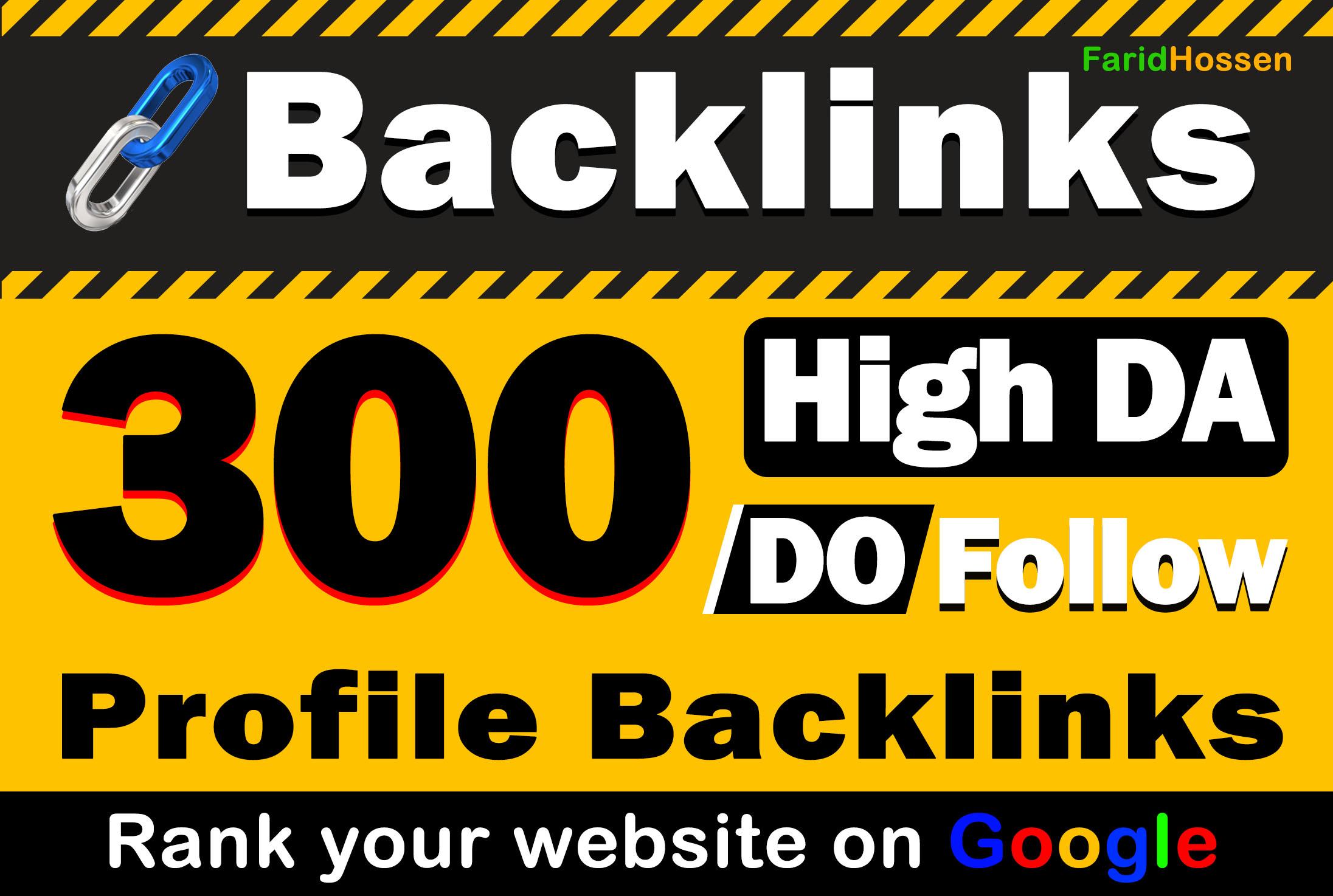 Manually 300 Profile Backlinks High DA, PA White Hat Permanent Do Follow Backlink