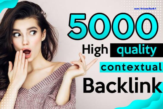 build 5000 contextual dofollow authority backlinks for google seo ranking