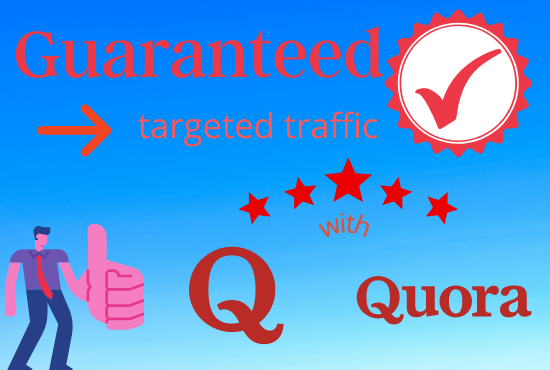 Guaranteed target traffic with 30 qoura answer
