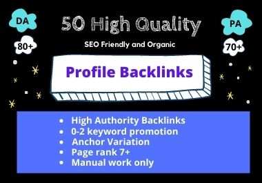I will do 50 High Quality Profile Backlinks manually