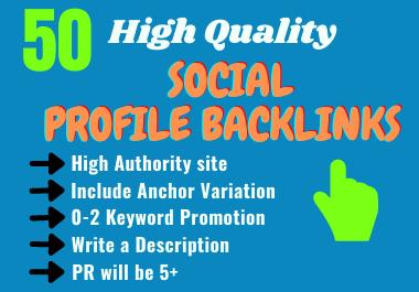 Get 50 High Authority Social Profile Backlinks