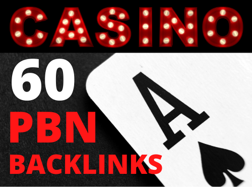 I will provide permanent 60 high quality casino gambling and poker betting pbn backlinks