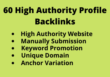 Create Manually 60 High Domain Authority Profile Backlinks