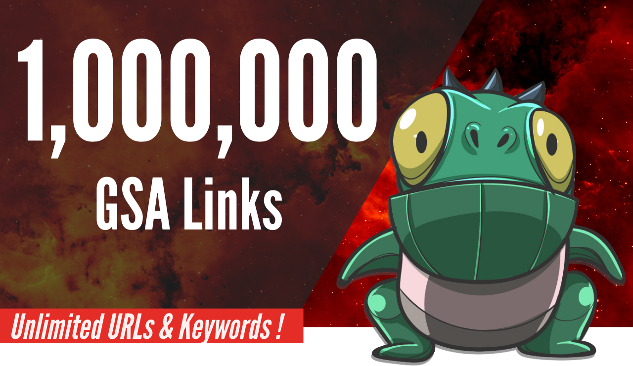 Do 1,000,000 GSA Backlinks Blast