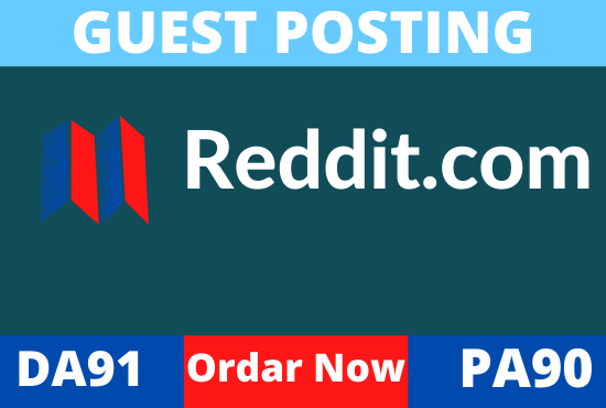 Write and Publish High Quality Guest Post Reddit. Com