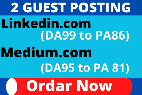 DA94+ Write & Publish 2 Guest Post Medium,  Linkedin Website