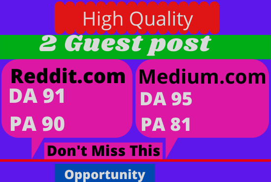 Publish 2 Guest Post On Reddit. Com & Medium. com High Quality Backlink