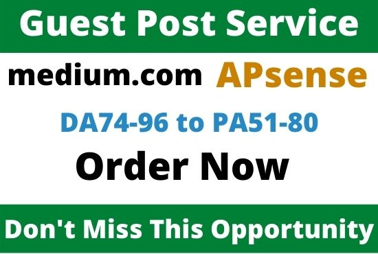 Write & Publish 2 Guest Post on Medium. com,  Apsense. com
