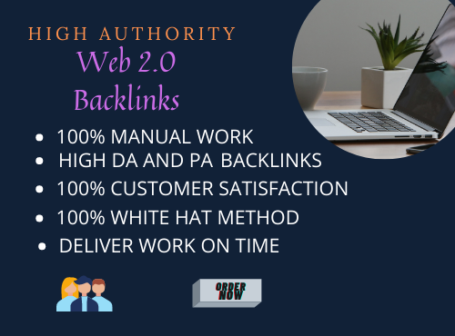 I will do high authority web 2 0 backlinks