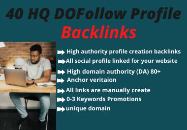 I Will Build 40 High Quality DA 80+ SEO Profile Backlinks