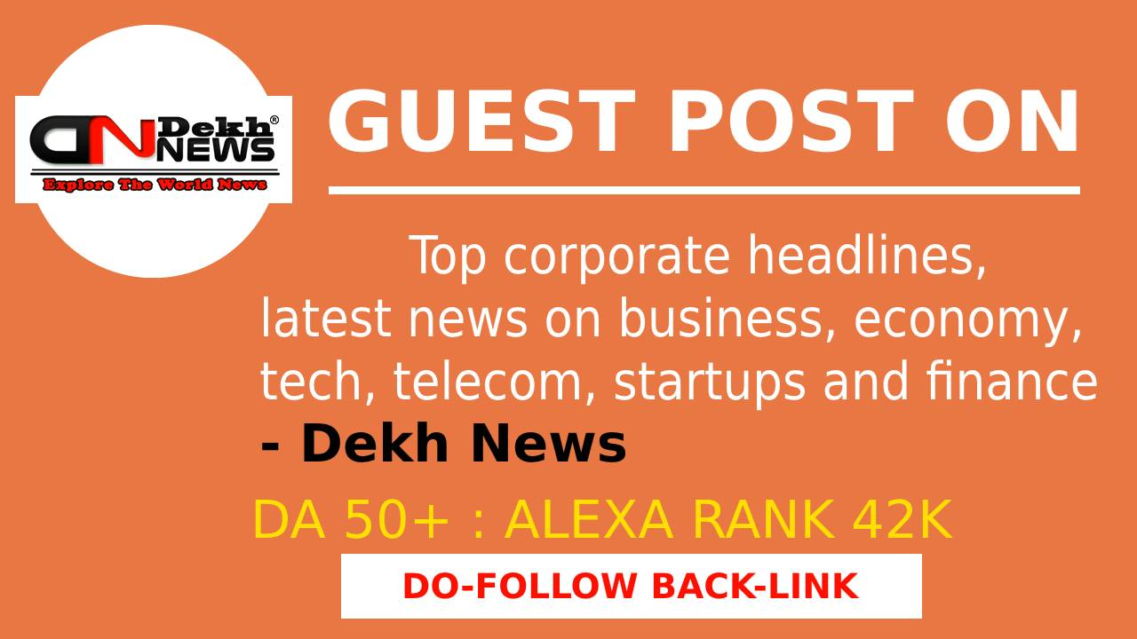 I will do publish guest post on dekhnews