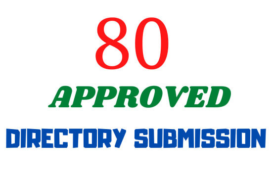 I will create 80 directory submission approval
