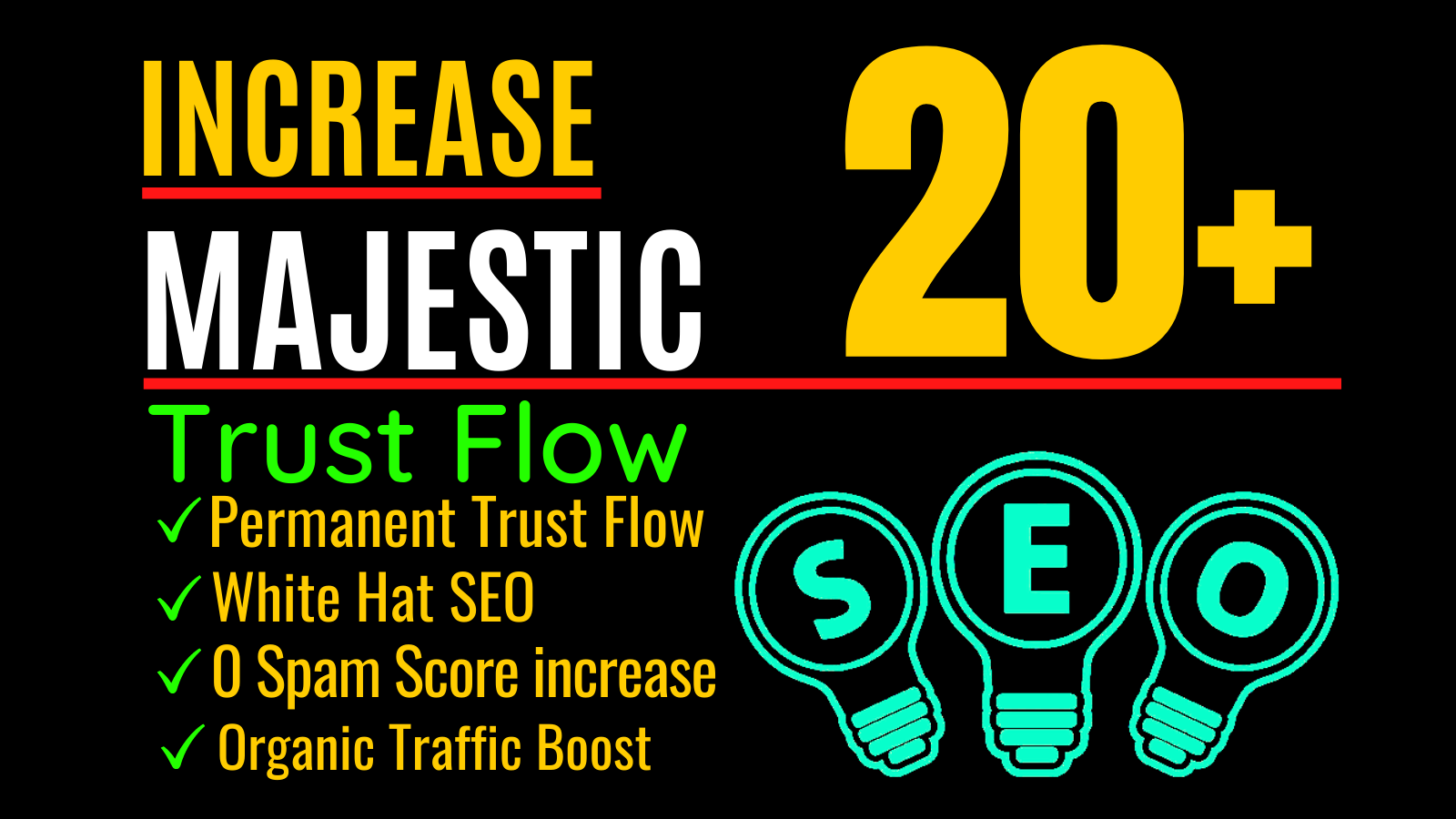 I will do increase majestic trust flow increase tf 20 plus
