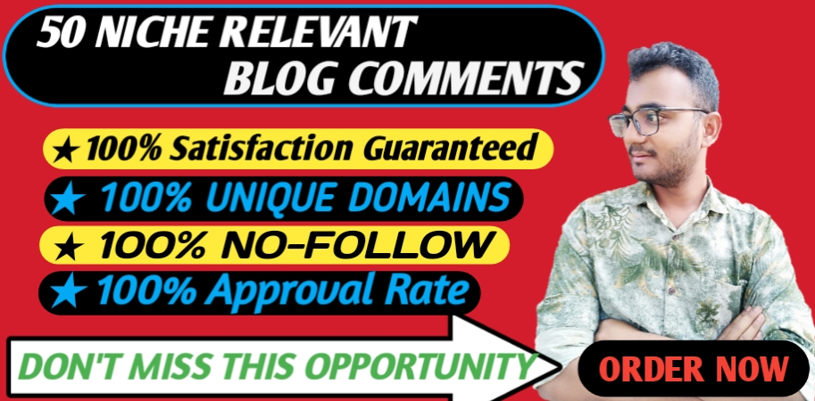 Provide 50 HQ Niche Relevant Blog Comments Backlinks with very fast delivery