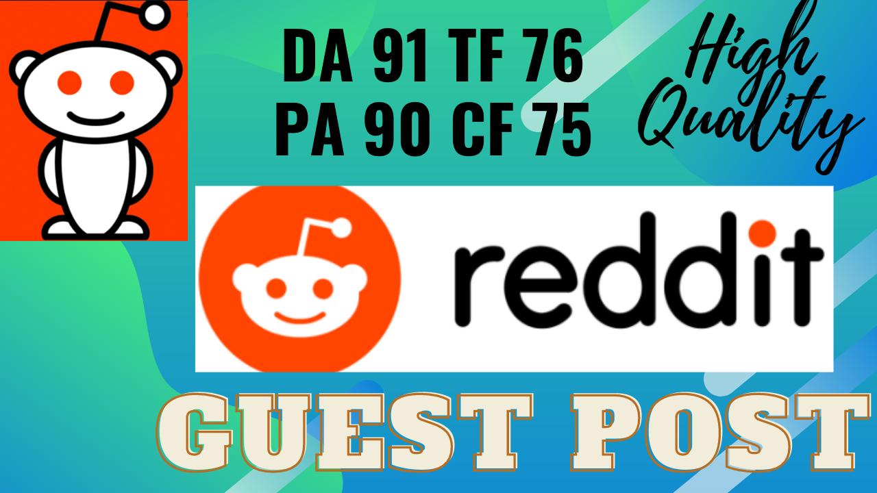 10 Reddit guest post DA 91 with permanent backlink