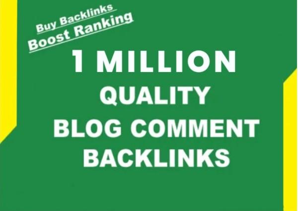 I will do 1 million verified dofollow blog comment backlinks
