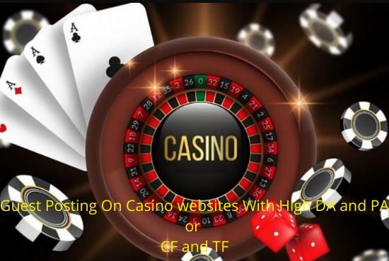 Guest Posting on Casino Sites with DO-Follow Links with High DA and PA