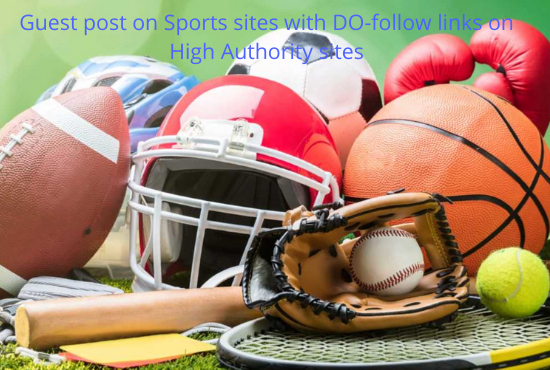 Guest Post on Sports sites with Do-follow Link on High DA and PA