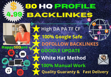 I will do white hat SEO 80 high DA profile backlinks manually for SEO ranking.