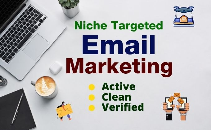 I will collect 5k niche targeted verified email list for marketing