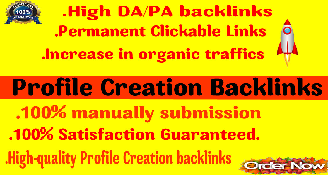 I will 90 profile creation backlinks High authority High pa da without spam score