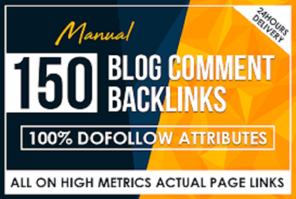 I will Do Manually 150 High Blog Backlink Comments For Your Website