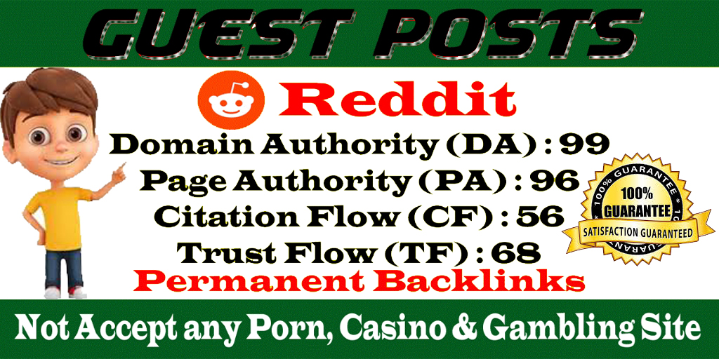 I will do Write And Publish Reddit on Guest Posts Authority DA91