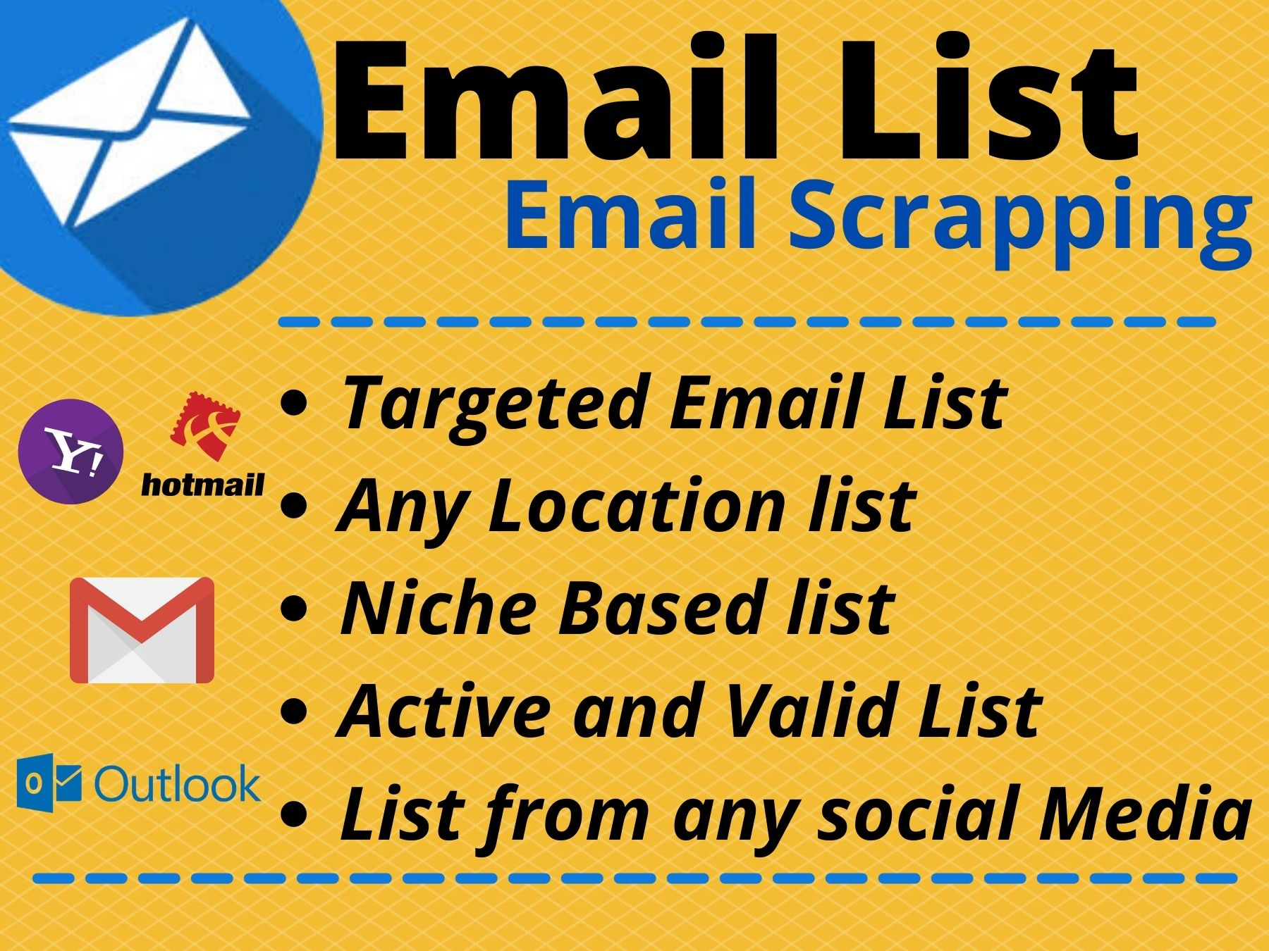 I will provide active and valid Email list from your targeted niche and location